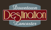 Destination Downtown Lancaster